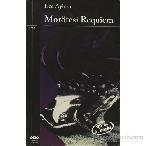 Morötesi Requiem Ağzıbozuk Bir Minyatür-Ece Ayhan
