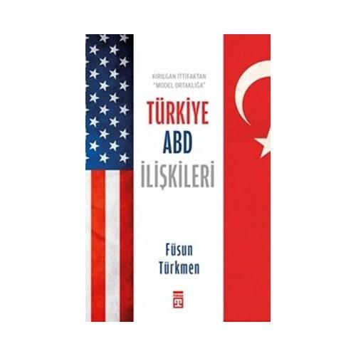 Türkiye Abd İlişkileri-Füsun Türkmen