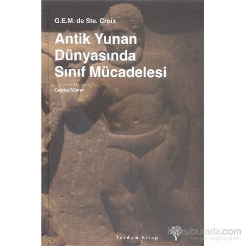 Antik Yunan Dünyasında Sınıf Mücadelesi - G.E.M. De Ste. Croix
