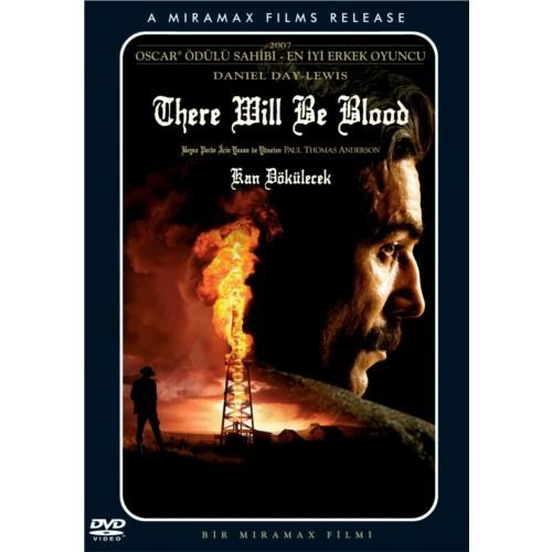 There Will Be Blood (Kan Dökülecek)