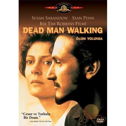 Dead Man Walking (Ölüm Yolunda)