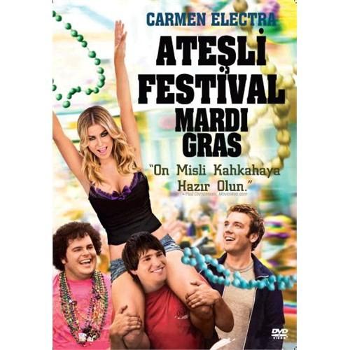Mardi Gras: Spring Break (Ateşli Festival)