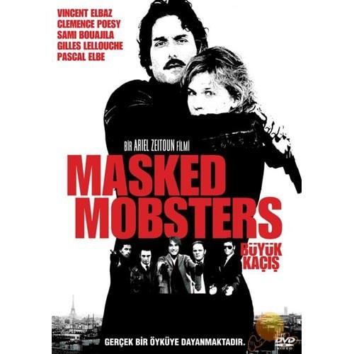 Masked Mobsters (Büyük Kaçış)