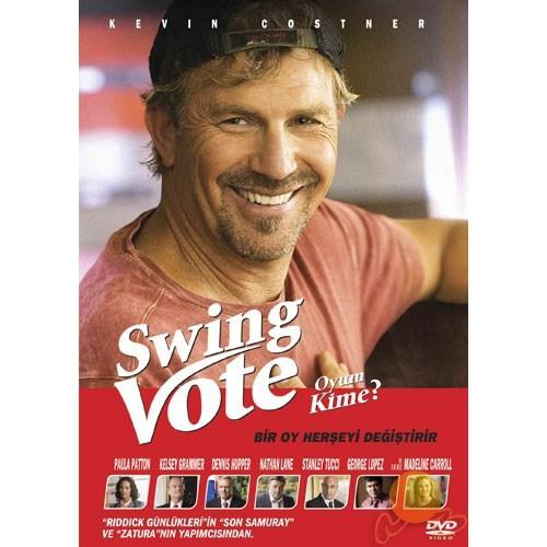 Swing Vote (Oyum Kime)