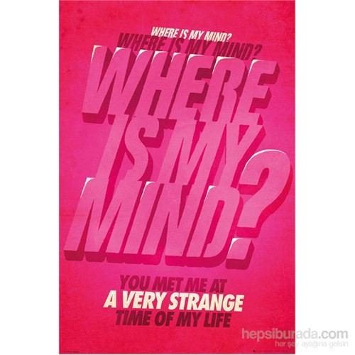 Film Quotes Where Is My Mind Maxi Poster