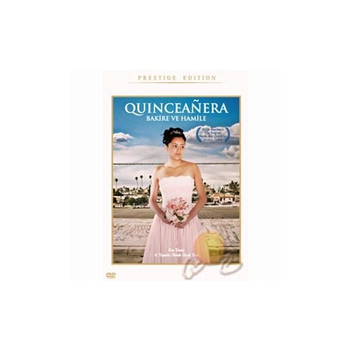 Quinceanera (Bakire ve Hamile)