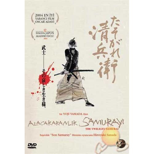 The Twilight Samurai (Alacakaranlık Samurayı)