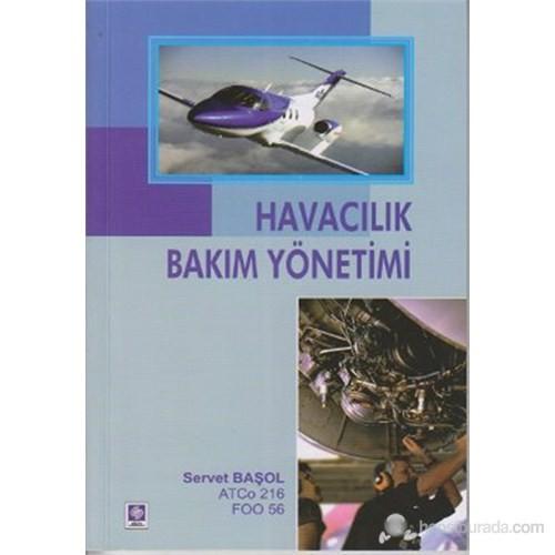 Havacılık Bakım Yönetimi-Servet Başol