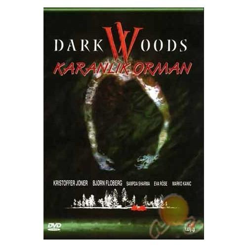 Dark Woods (Karanlık Orman)