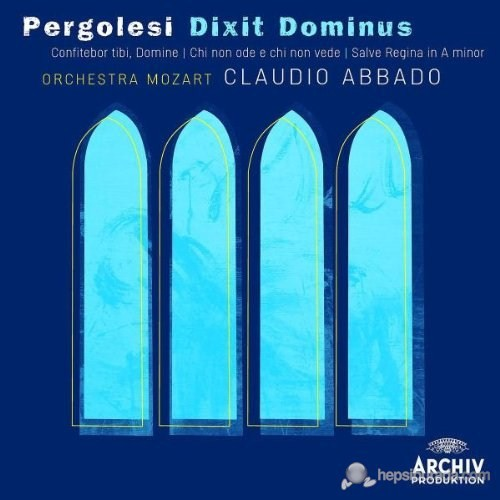 Claudio Abbado - Pergolesi: Dixit Dominus