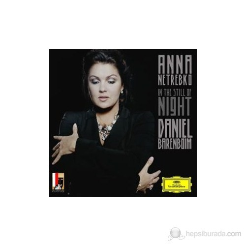 Anna Netrebko And Daniel Barenboim - In The Still Of Night