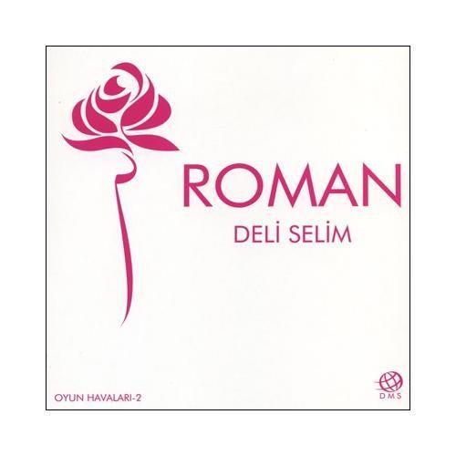 Deli Selim - Roman 2