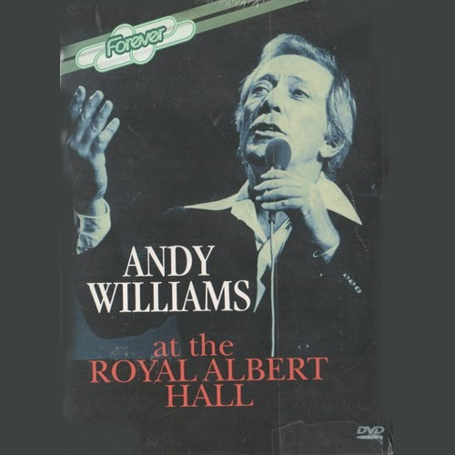 Andy Williams At The Royal Albert Hall Dvd Concert