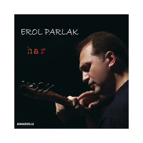 Erol Parlak - Har