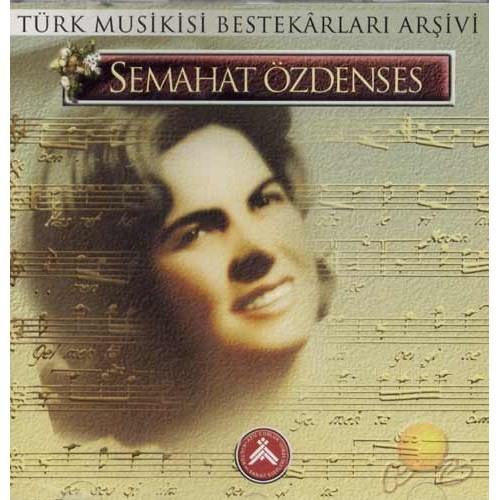 Türk Musikisi Bestekarları Arşivi (semahat Özdenses) (cd)