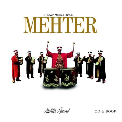 Mehter - Ottoman Military Songs
