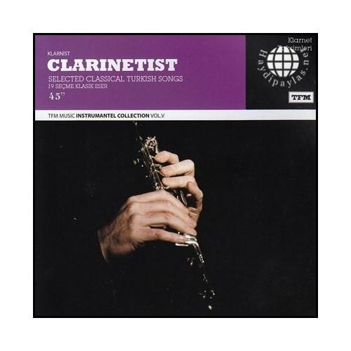 Clarinetist - Sevdiğimiz Şarkılar