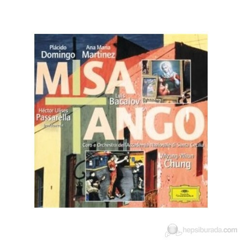 Myung-Whun Chung - Bacalov/Piazzolla: Misa Tango