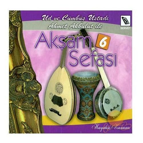 Ahmet Akbulut - Akşam Sefası 6