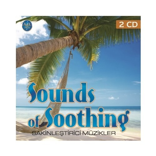Sounds Of Soothing - Sakinleştirici Müzikler