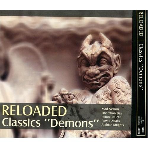 """Reloaded – Classics """"Demons"""""""