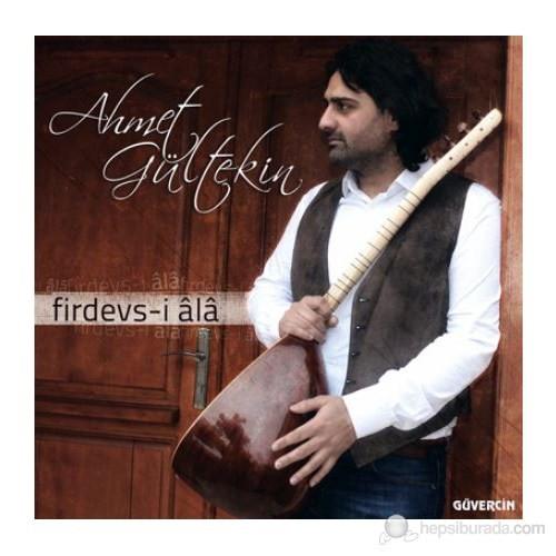 Ahmet Gültekin - Firdevs-i Ala