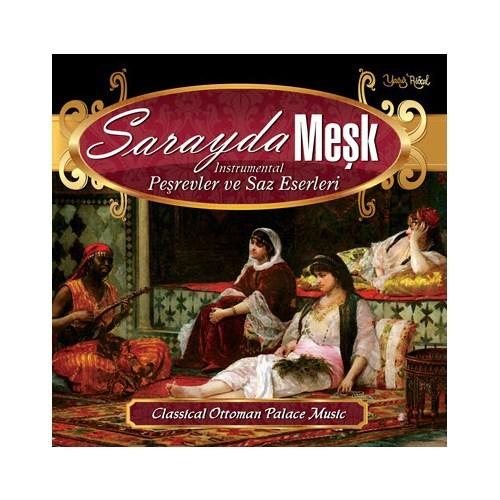 Sarayda Meşk - Peşrevler ve Saz Eserleri