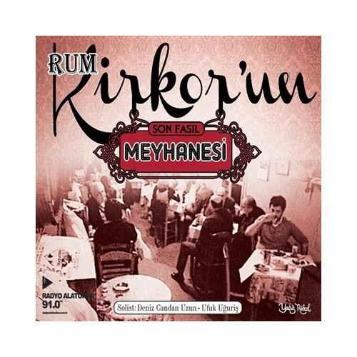 Rum Kirkor'un Meyhanesi - Son Fasıl