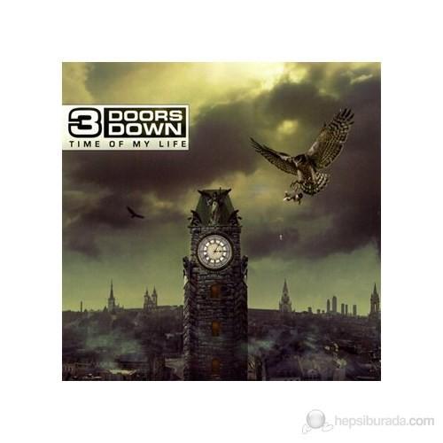 3 Doors Down - Tıme Of My Lıfe
