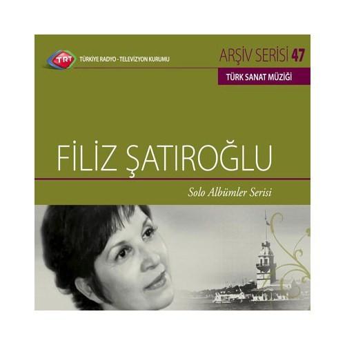 TRT Arşiv Serisi 047: Filiz Şatıroğlu