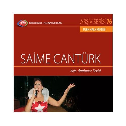TRT Arşiv Serisi 076: Saime Cantürk - Solo Albümler Serisi