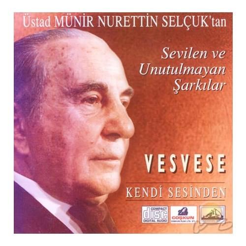 Vesvese (münir Nurettin Selçuk) (coşkun) (cd)