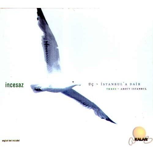 İncesaz - Üç İstanbula Dair (CD)