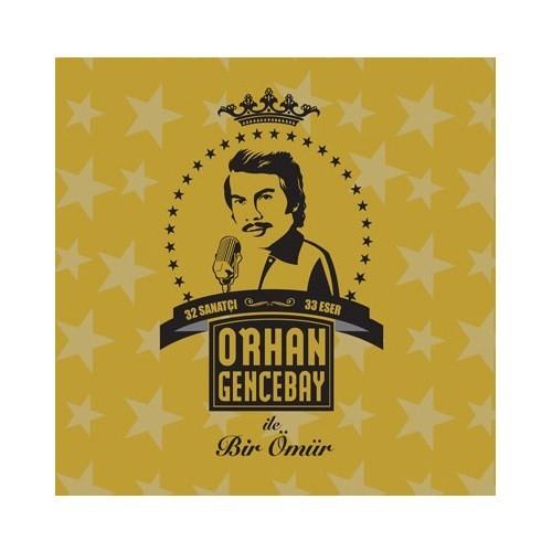 Orhan Gencebay - Bir Ömür
