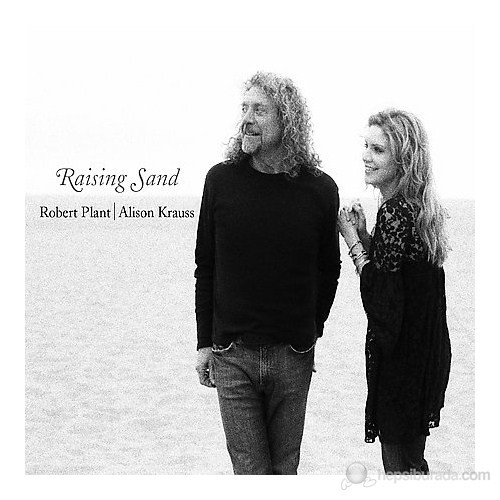 Robert Plant And Alison Krauss - Raising Sand
