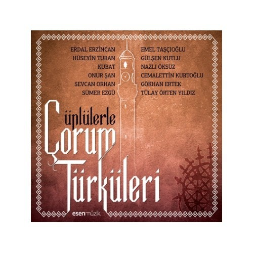 Ünlülerle Çorum Türküleri