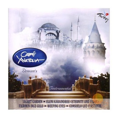 Cafe Anatolia - Dream's