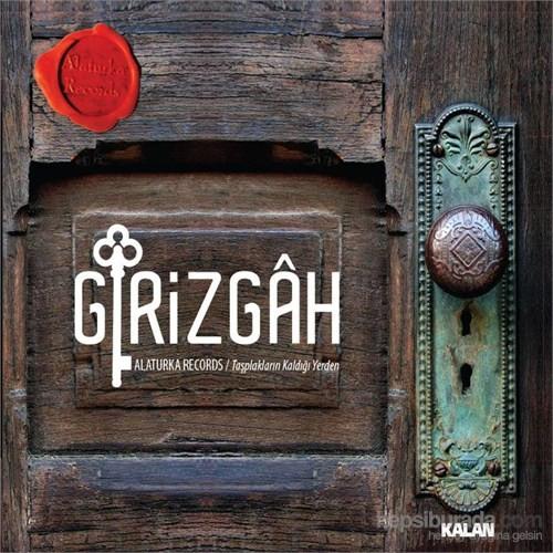 Alaturka Records - Girizgah (Plak)