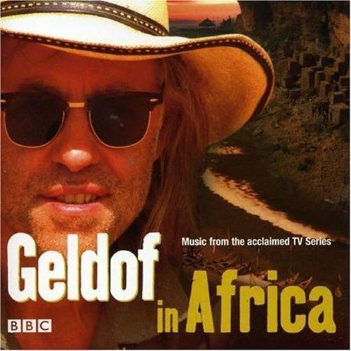 Geldof İn Africa - Music From The Acclaimed Tv Series Cd