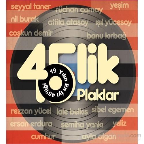 45' Lik Plaklar- CD