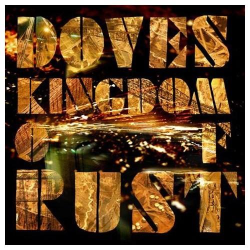 Doves - Kıngdom Of Rust