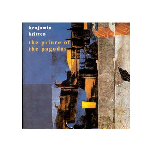 Benjamin Britten - The Prince Of The Pagodas - 2 Cd