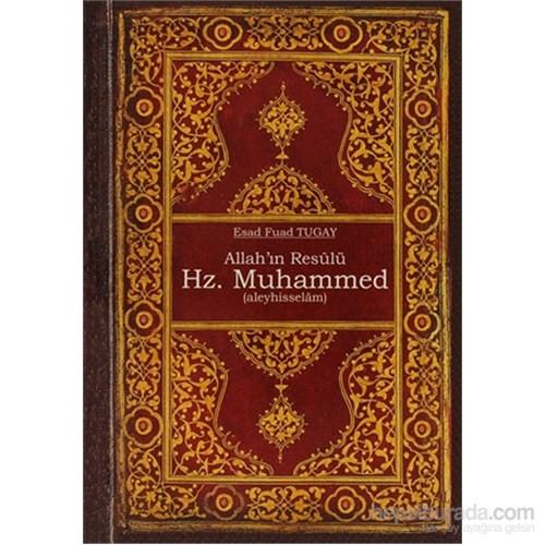 Allah'ın Resulü Hz. Muhammed (a.s)