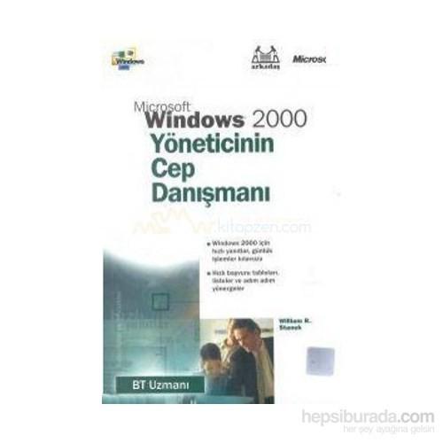 Microsoft Windows 2000 Yöneticinin Cep Danışmanı