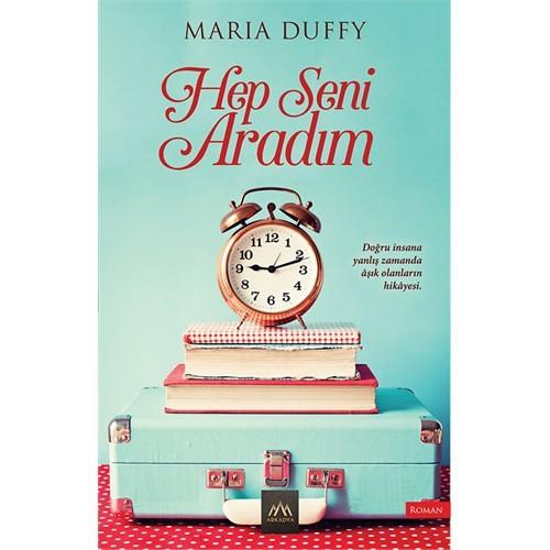 Hep Seni Aradım-Maria Duffy