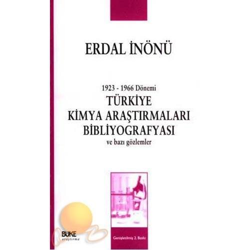1923-1966 Dönemi Türkiye Kimya Araştırmaları Bibliyografyası