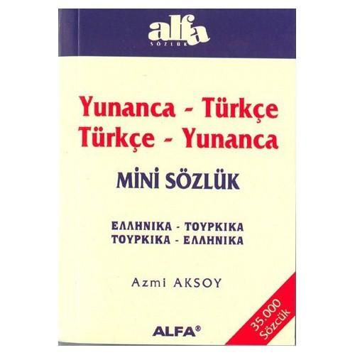 Yunanca - Türkçe / Türkçe - Yunanca Mini Sözlük