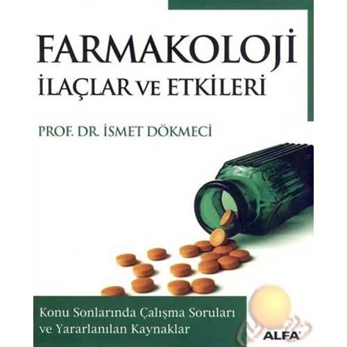 Farmakoloji İlaçlar Ve Etkileri - İsmet Dökmeci