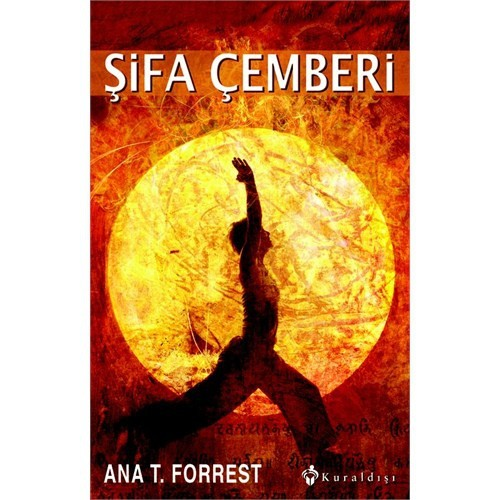 Şifa Çemberi-Ana T. Forrest
