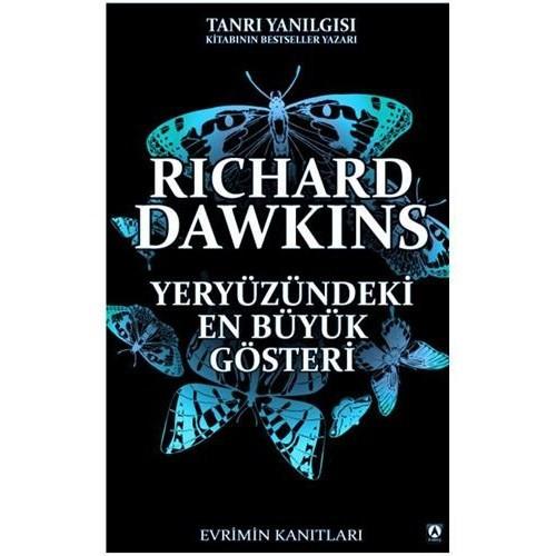 Yeryüzündeki En Büyük Gösteri - Richard Dawkins
